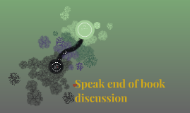 Speak End of book