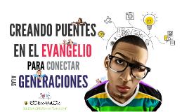 Conectados: Creando puentes en el evangelio para conectar a las generaciones