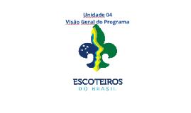 Cópia de Unidade 04 - Visão Geral do Programa - Curso Preliminar