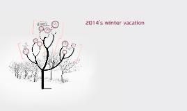2014's winter vacation