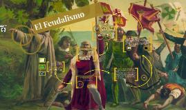 Copy of El Feudalismo