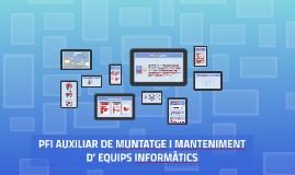 2018-19 PFI AUXILIAR DE MUNTATGE I MANTENIMENT D' EQUIPS INFORMÀTICS