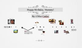 Happy Birthday, Mommy!
