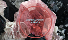Estadística minera en México