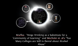 "Bruffee.  ""Binge Drinking as a Substitute for a 'Community o"
