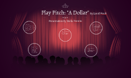 "Play Pitch: ""A Dollar"""