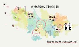 Copy of A global teacher