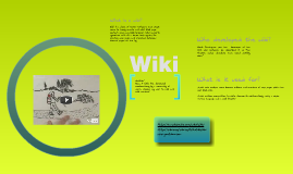 Copy of What is a Wiki?