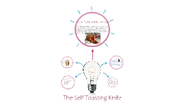 Copy of The REAL self toasting knife