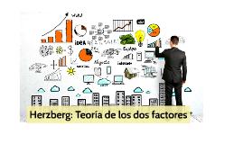 Herzberg: Teoria de los dos factores