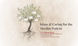 (Short Version) Islam & Caring for the Muslim Patient (Cases)