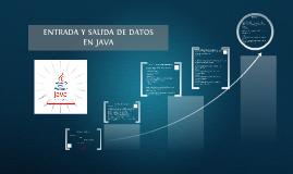JAVA ENTRADA Y SALIDA DE DATOS