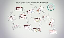 Uso pedagógico de resultados Pruebas Diagnósticas PTA