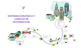 Copy of DISTRIBUCION FISICA Y CANALES DE DISTRIBUCION