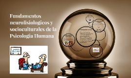 Copy of Fundamentos Socioculturales de la Psicologia Humana
