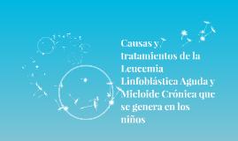Causas y tratamientos de la Leucemia Linfoblástica Aguda y M