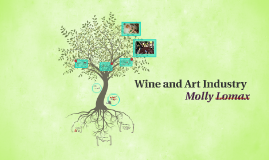 Wine and Art Industry