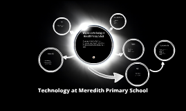 Technology at Meredith Primary School