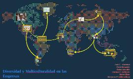 Diversidad y Multiculturalidad en las Empresas