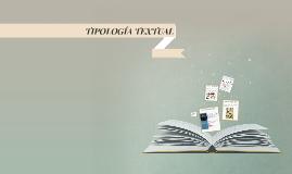 Copy of TIPOLOGÍA TEXTUAL