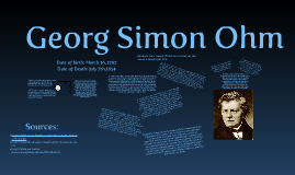 biography of georg simon ohm Georg simon ohm was a famous german physicist, who was born on march 16, 1789as a person born on this date, georg simon ohm is listed in our database as the 33rd most popular celebrity for the day (march 16.