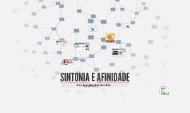 SINTONIA E AFINIDADE