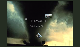 Tornadoes-Natures most violent storms. PT-2