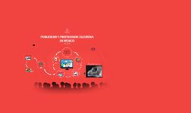 Copy of PUBLICIDAD Y PROPAGANDA TELEVISIVA EN MÉXICO