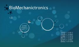 BioMechanictronics