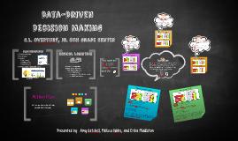 Copy of Data-Driven Decisions