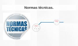 Normas técnicas.