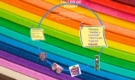 TALLER DE FOAMY