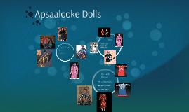 Apsaalooke Dolls