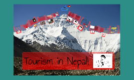 Nepal: Tourist's Interests and Impacts in a Developing Country in the 21st Century