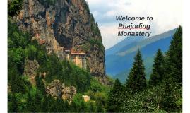 Welcome to Phajoding Monastery