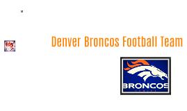 Denver Broncos Football Team