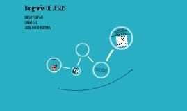 BIOGRAFIA DE JESUS
