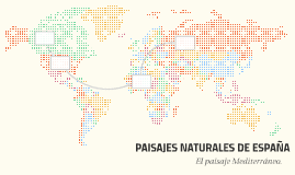 PAISAJES NATURALES DE ESPAÑA