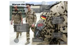 Copy of Warum der Einsatz deutscher Soldaten in Afghanistan ?