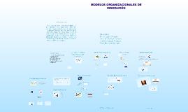 Modelos Organizacionales de Innovación