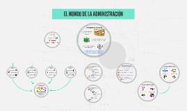 EL MUNDO DE LA ADMINISTRACIÓN