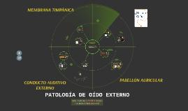 PATOLOGÍA DE OÍDO EXTERNO