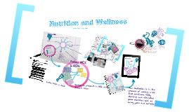 Copy of Nutrition and Wellness