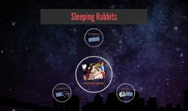 Sleeping Habbits