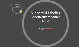 Support Of Labeling Genetically Modified Food