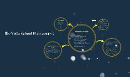 Copy of Copy of Rio Vista School Plan 2014-15