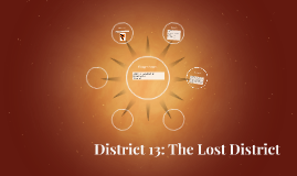 District 13: The Lost District