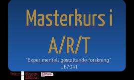Masterkurs i A/R/T