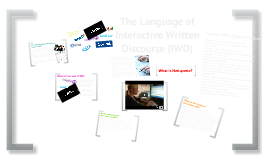 IOP: The language of interactive written discourse