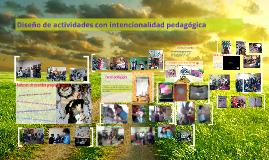 Diseño de actividades con intencionalidad pedagógica